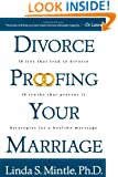 Divorce-Proofing Your Marriage: 10 Lies That Lead to Divorce and 10 Truths That Will Stop It