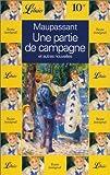 echange, troc Guy de Maupassant - Une partie de campagne et autres nouvelles