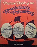img - for Picture Book of the Revolution's Privateers book / textbook / text book