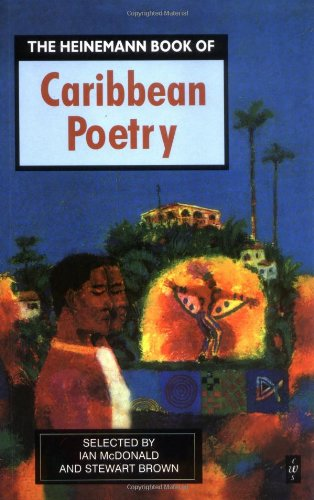 The Heinemann Book of Caribbean Poetry (Caribbean Writers)