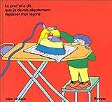 echange, troc Alain Le Saux - Le prof m'a dit que je devais absolument repasser mes leçons