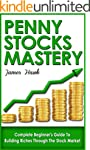 Penny Stocks: Complete Beginners Guid...
