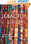 Exacto! A Practical Guide to Spanish...