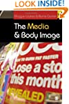 The Media and Body Image: If Looks Co...