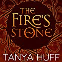 The Fire's Stone (       UNABRIDGED) by Tanya Huff Narrated by Bill Hensel