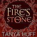 The Fire's Stone Hörbuch von Tanya Huff Gesprochen von: Bill Hensel