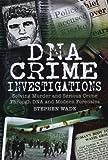 DNA CRIME INVESTIGATIONS