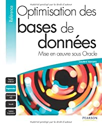 Optimisation des bases de données: Mise en oeuvre sous Oracle