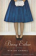 Being Esther: A Novel