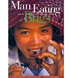 img - for Man Eating Bugs: The Art and Science of Eating Insects (Paperback) - Common book / textbook / text book