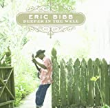 Deeper in The Well Eric Bibb