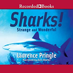 Sharks! Strange and Wonderful | [Laurence Pringle]
