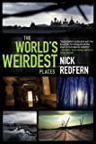 Nick Redfern World's Weirdest Places