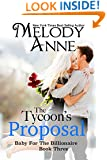 The Tycoon's Proposal (Baby for the Billionaire, Book 3)