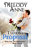 The Tycoon's Proposal (Baby ... - Melody Anne