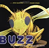 img - for Buzz: The Intimate Bond Between Humans and Insects book / textbook / text book
