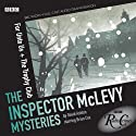 Radio Crimes: Mclevy: For Unto Us & The Trophy Club [Dramatised] Radio/TV Program by David Ashton Narrated by Brian Cox, Siobhan Redmond