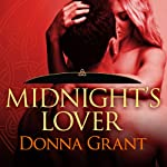 Midnight's Lover: Dark Warriors, Book 2 (       UNABRIDGED) by Donna Grant Narrated by Arika Escalona
