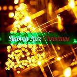 大人のためのクリスマスBGM - Smooth Jazz Christmas (¥ 600)