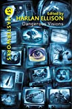 Dangerous Visions (S.F. MASTERWORKS) (English Edition)