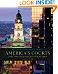 America's Courts and the Criminal Jus...