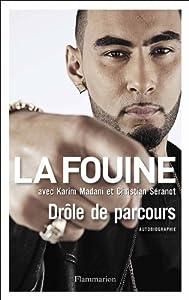 Dr�le de Parcours - La Fouine