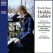 Hedda Gabler | [Henrik Ibsen]