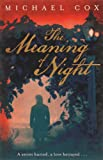 The Meaning of Night (0719568374) by Cox, Michael