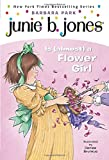 Junie B. Jones Is (almost) a Flower Girl (Junie B. Jones, No. 13) (0375800387) by Park, Barbara