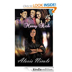 Date Cute Marry Rich (Urban Renaissance) Alexis Nicole