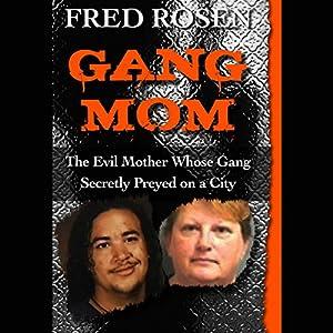 Gang Mom Audiobook