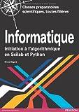 echange, troc Éric Le Nagard - Informatique: Initiation à l'algorithmique en Scilab et Python