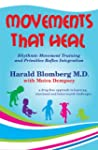 Movements that Heal (English Edition)