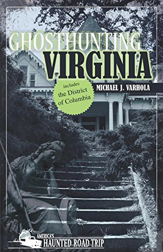 Ghosthunting Virginia (America's Haunted Road Trip)