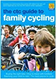 Dan Joyce The CTC Guide to Family Cycling
