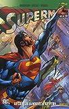 echange, troc Jerry Siegel, Joe Shuster, James Robinson, Greg Rucka, Collectif - Superman, Tome 2 : Au coeur de la nouvelle Krypton