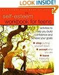 The Self-Esteem Workbook for Teens: A...
