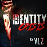 Identity Crisis |  Vlz
