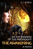 img - for In the Shadow of the Moonlight - The Awakening book / textbook / text book