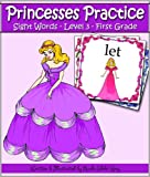 Princesses Practice: FIRST GRADE Sight Words - 41 Level 3 Flash Cards (Princess Reading & Flash Card Series)