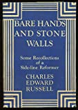 img - for Bare Hands and Stone Walls: Some Recollections of a Side-Line Reformer book / textbook / text book