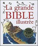 echange, troc Nathaële Vogel, Aude Gertou - La grande bible illustrée (1CD audio)
