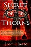 Secret of the Thorns: Political Thriller (Donavan Chronicles Book 1)