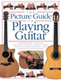The Picture Guide to Playing Guitar