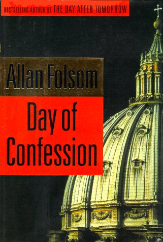 Day of Confession, ALLAN FOLSOM