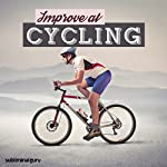 Improve at Cycling: Boost Your Cycling Skills with Subliminal Messages |  Subliminal Guru