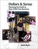Dollars & Sense: Planning for Profit in Your Child Care Business