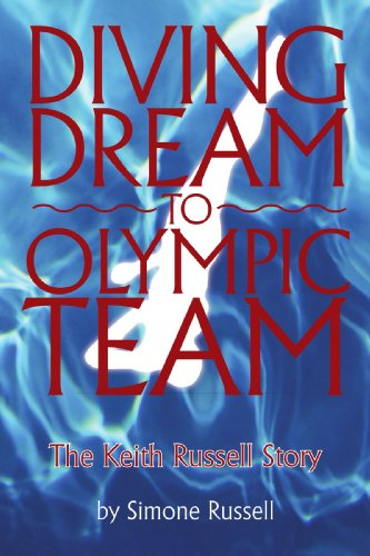 Diving Dream to Olympic Team: The Keith Russell Story