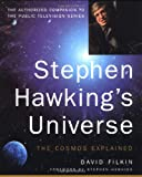 Stephen Hawking's Universe: The Cosmos Explained (0465081983) by David Filkin
