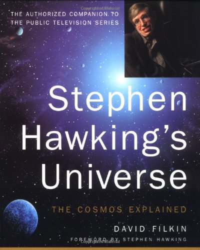 Stephen Hawking's Universe: The Cosmos Explained, Filkin, David